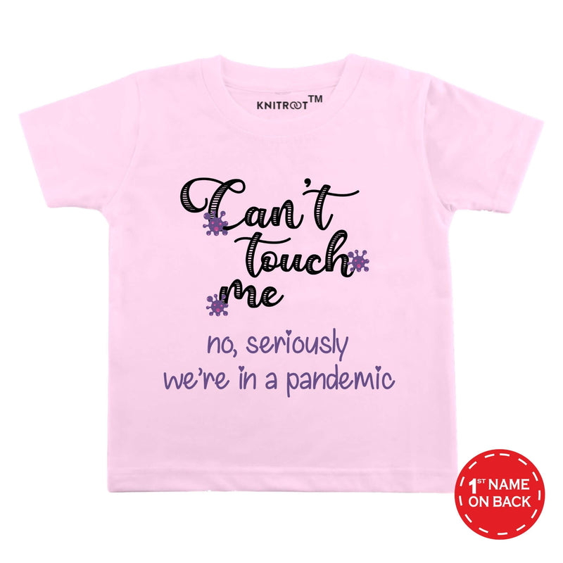 Can't Touch Me - Personalised Tshirt