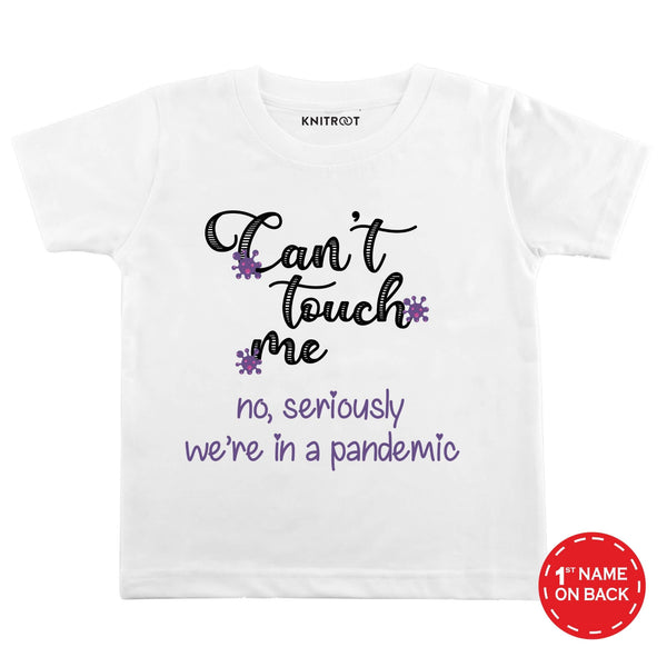 Can't Touch Me | Personalised Tshirt