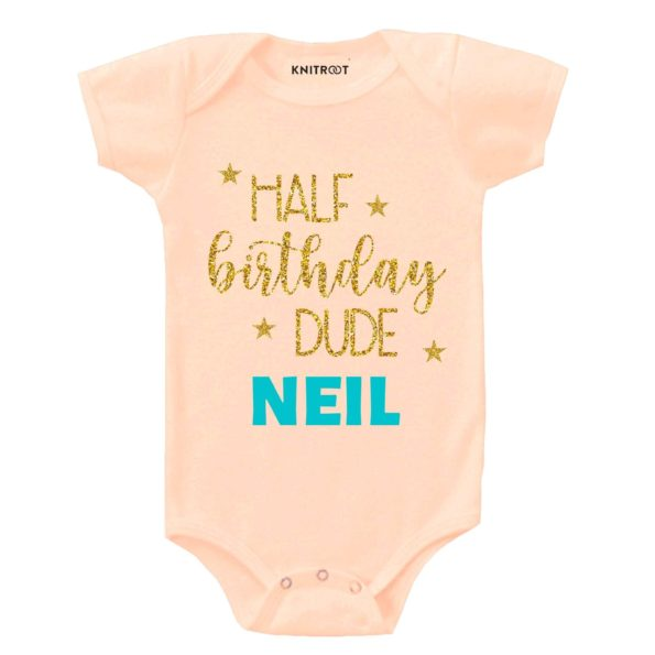 Half Birthday Dude Says Baby Outfit | Personalised Baby Onesie