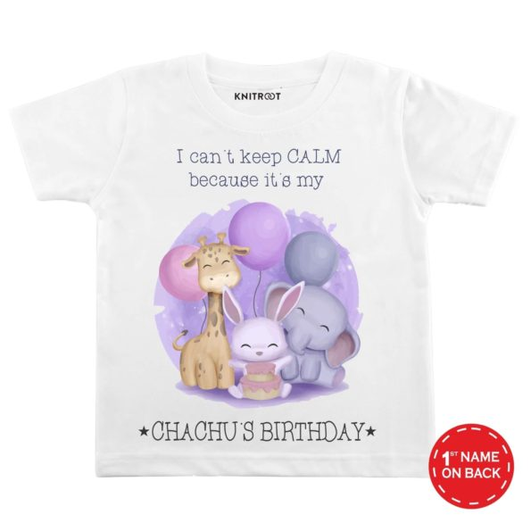 I Can't Keep Calm Because It's My Chachu's Birthday | Personalised Tshirt