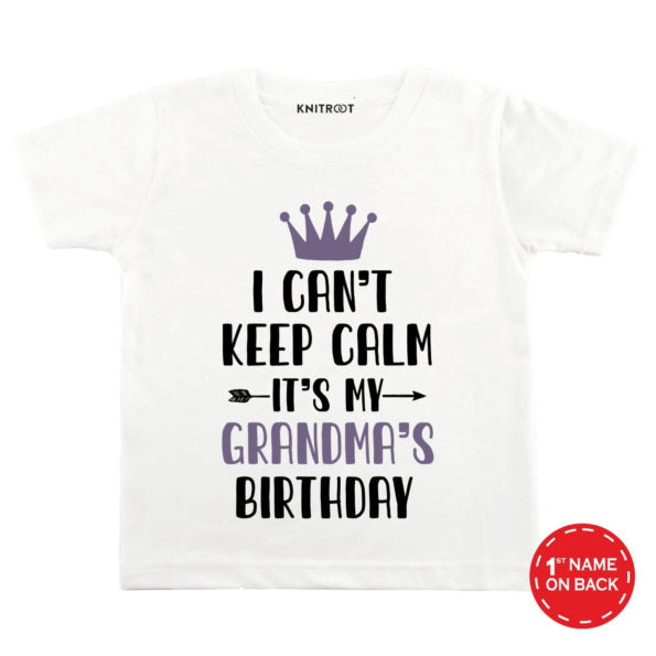 I Can't Keep Calm It's My Grandma's Birthday | Personalised Tshirt