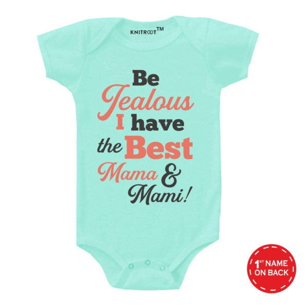 I Have The Best Mama & Mami! Baby Outfit - Personalised Baby Onesie