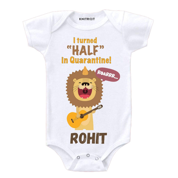 Quarantine Version - I Turned half a year old | Personalised Baby Onesie