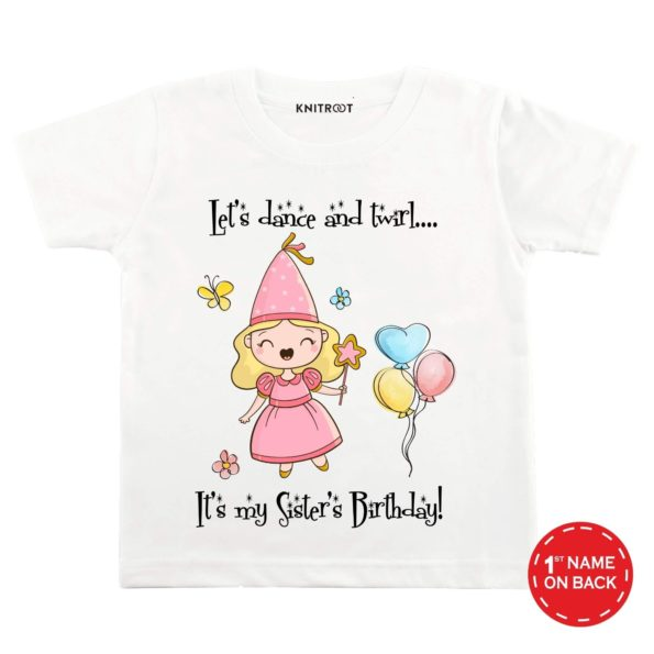 Let's Dance It's My Sister Birthday! Baby Wear | Personalised Tshirt