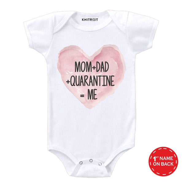 Mom+Dad+Quarantine=Me | Personalised Baby Onesie