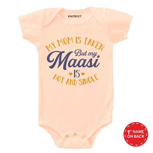 My Maasi Is Hot And Single 2 Baby Outfit | Personalised Baby Onesie