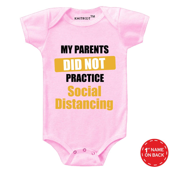 My Parents Did Not Practice Social Distancing | Personalised Baby Onesie