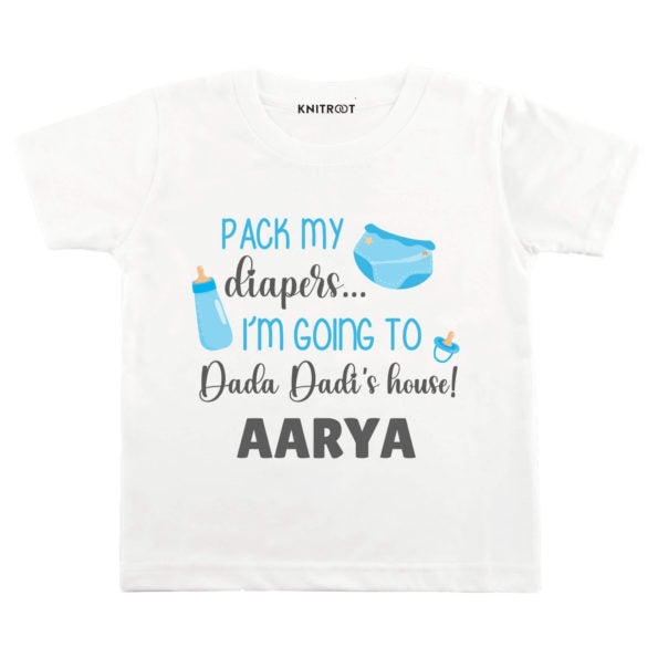 Pack My Diapers… Im Going To Dada Dadi's House! | Personalised Tshirt