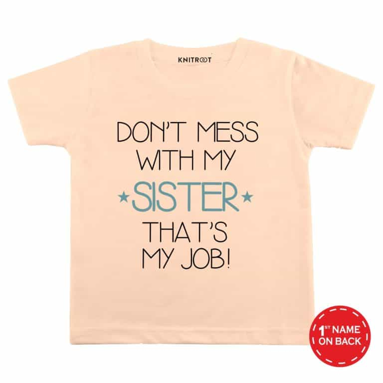 Don't mess with my sister | Personalised Tshirt