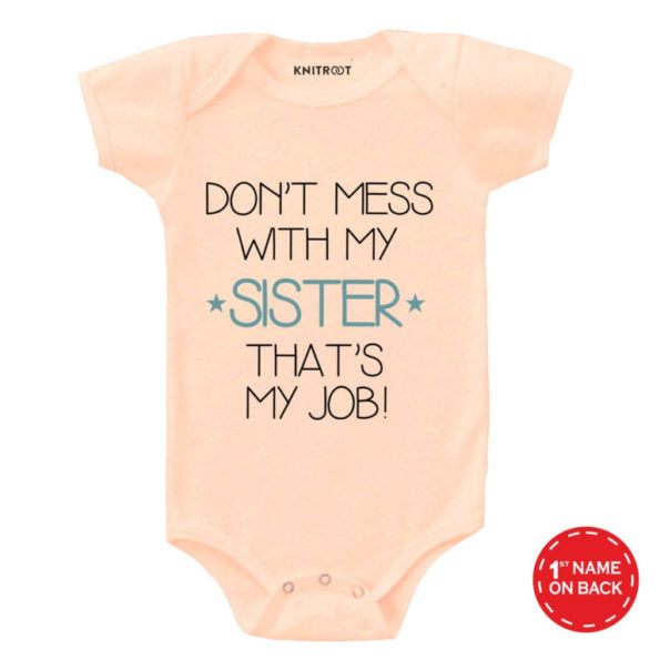 Don't mess with my sister | Personalised Baby Onesie