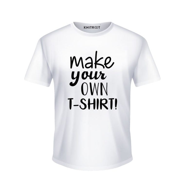 Fully Customized T shirt – You Desire We Create - Personalised Tshirt
