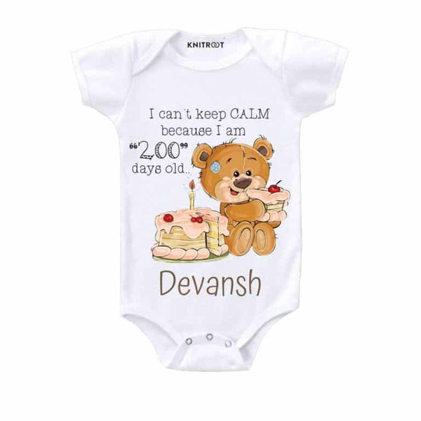 I Can't Keep Calm Because I am 200 Days Old Baby Wear-7 - Personalised Baby Onesie