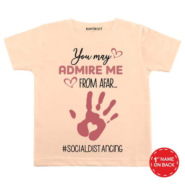 Admire me from Afar | Personalised Tshirt