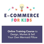e-Commerce for Kids: Design Your Own Mermaid Pillow - Mermaid Pillow Co