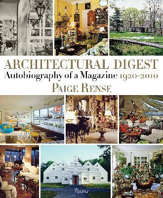 Architectural Digest Autobiography of a Magazine