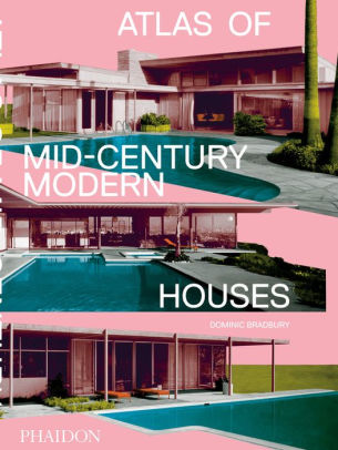 Atlas of Mid Century Modern Houses
