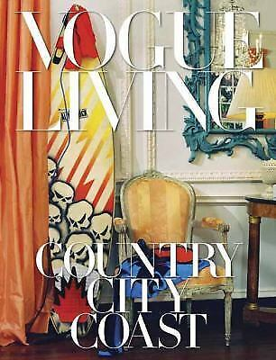 Vogue Living: Country City Coast