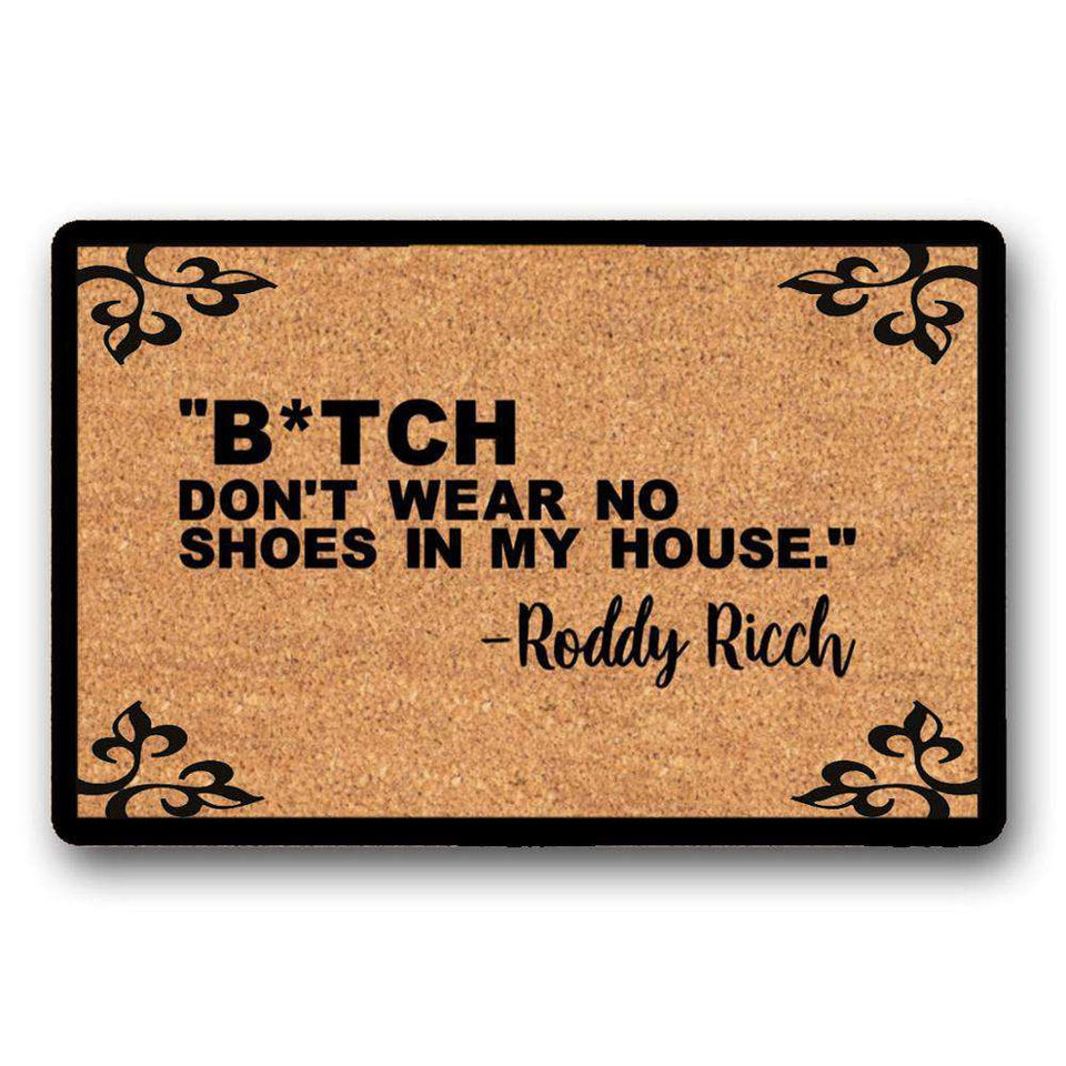 Roddy Ricch Bitch Don't Wear No Shoes In My House Doormat v2
