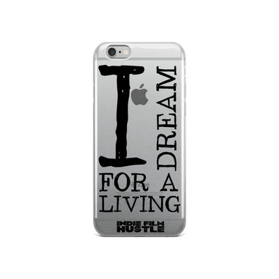 I Dream for a Living - iPhone Case