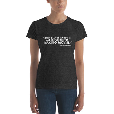 I Can't Change My Gender - Women's Short Sleeve T-Shirt