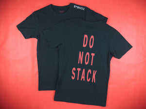 DO NOT STACK Tee