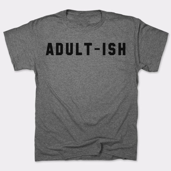Adultish T-Shirt (Mens)
