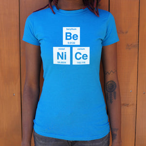 Be Nice T-Shirt (Ladies)
