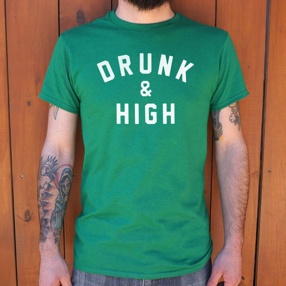Drunk And High T-Shirt (Mens)