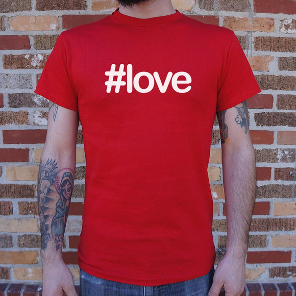 Hashtag Love T-Shirt (Mens)