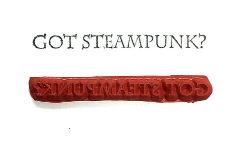 Rubber Stamp - GOT STEAMPUNK?