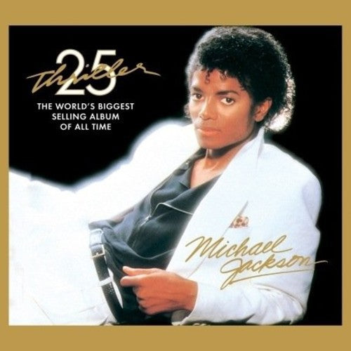 Michael Jackson - Thriller: 25th Anniversary Edition