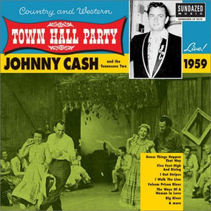 Johnny Cash - Live at Town Hall Party 1959