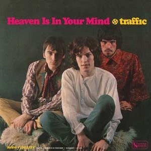 Traffic - Heaven Is In Your Mind/ Mr. Fantasy [Mono Edition]