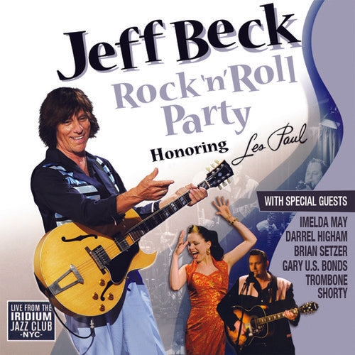 Jeff Beck - Rock 'N' Roll Party: Honoring Les Paul