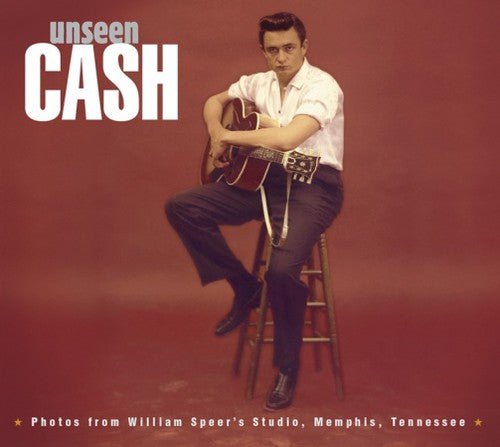 Johnny Cash - Unseen Cash from William Speer's Studio