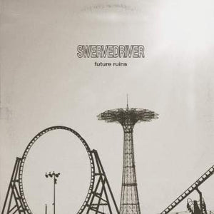 Swervedriver - Future Ruins- Colored Vinyl