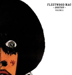 Fleetwood Mac - Boston Vol 2