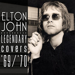 Elton John - Legendary Covers Album 1969-70 - Covert Vinyl