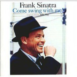 Frank Sinatra - Come Swing with Me
