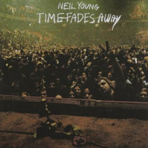 Neil Young - Time Fades Away