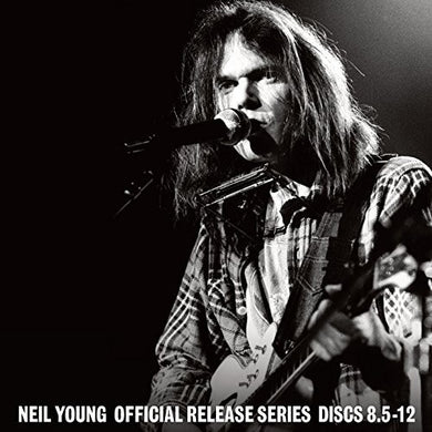 Neil Young - Official Releases Series Discs 8.5-12