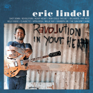 Eric Lindell - Revolution In Your Heart