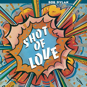 Bob Dylan - Shot Of Love - Covert Vinyl