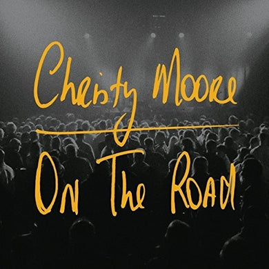 Christy Moore - On The Road - Import