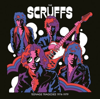 Scruffs - Teenage Tragedies