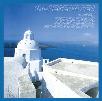 Haruomi Hosono - The Aegean Sea