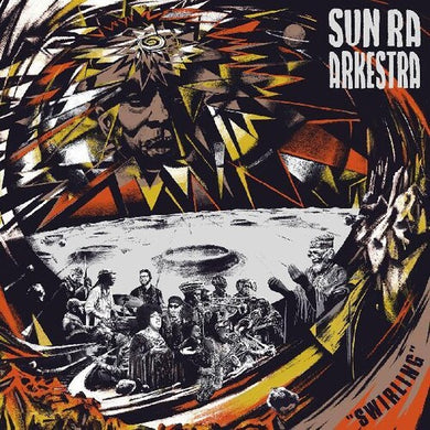 Sun Ra Arkestra - Swirling - Indie Exclusive