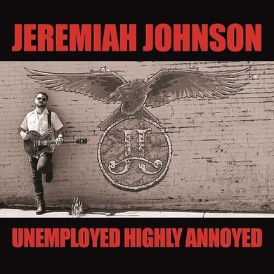 Johnson Jeremiah - Unemployed Highly Annoyed