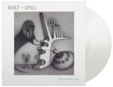 Built To Spill - You In Reverse - Music On Vinyl