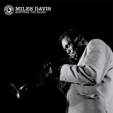 Miles Davis - Bopping the Blues - Indie Exclusive